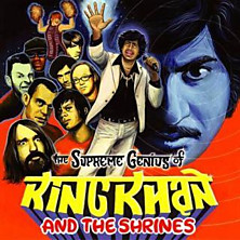 Review of The Supreme Genius of King Khan and the Shrines