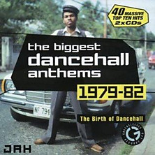Review of The biggest dancehall anthems 1979-82