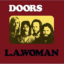 Review of L.A. Woman  40th Anniversary Edition
