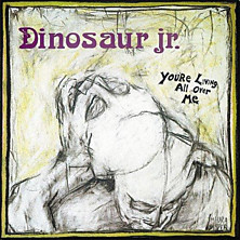 Review of Dinosaur, You're Living All Over Me, Bug
