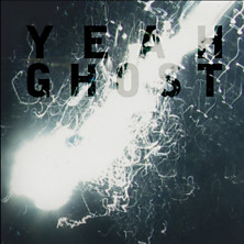 Review of Yeah Ghost