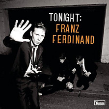 Review of Tonight: Franz Ferdinand
