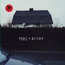 Review of 1982 + BJ Cole