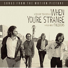 Review of When You're Strange: Songs From the Motion Picture