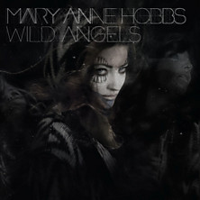 Review of Mary Anne Hobbs: Wild Angels