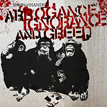 Review of Arrogance, Ignorance and Greed
