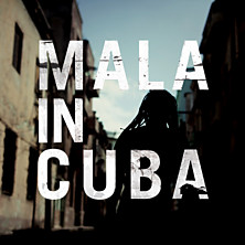 Review of Mala in Cuba