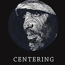Review of Centering: Unreleased Early Recordings 1976-1987