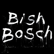 Review of Bish Bosch