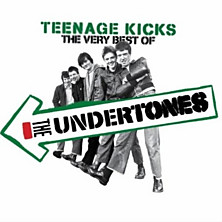 Review of Teenage Kicks: The Very Best of The Undertones