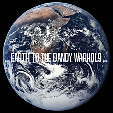 Review of Earth To The Dandy Warhols