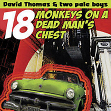 Review of 18 Monkeys On A Dead Man's Chest