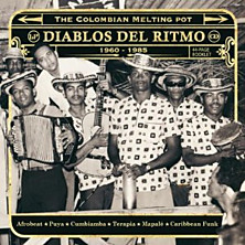 Review of Diablos Del Ritmo – The Colombian Melting Pot 1960-1985