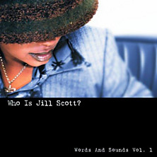 Review of Who Is Jill Scott? Words and Sounds, Volume 1