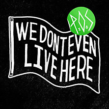 Review of We Dont Even Live Here