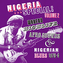 Review of Nigeria Special: Volume 2 - Modern Highlife, Afro Sounds & Nigerian Blues 1970-6