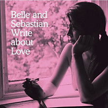 Review of Belle and Sebastian Write About Love