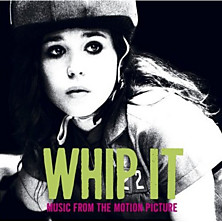 Review of Whip It – Music from the Motion Picture