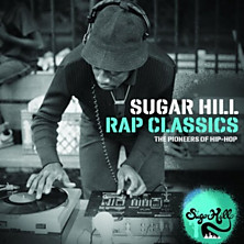Review of Sugar Hill Rap Classics