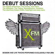 Review of XFM The Debut Sessions