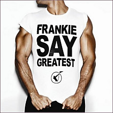 Review of Frankie Say Greatest