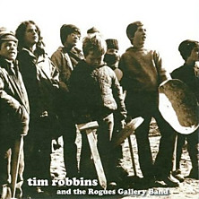 Review of Tim Robbins & The Rogues Gallery Band