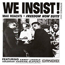 Review of We Insist: Freedom Now Suite