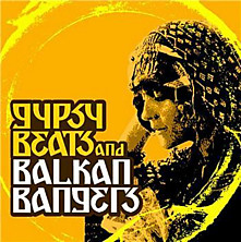 Review of Gypsy Beats and Balkan Bangers