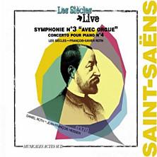 "Review of Symphonie No.3 avec ""Orgue""; Concerto pour Piano No.4 (feat. organ: Daniel Roth; piano: Jean-François Heisser; Les Siècles/François-Xavier Roth)"