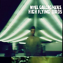 Review of Noel Gallaghers High Flying Birds