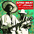 Review of Afro-Beat Airways: West African Shock Waves  Ghana &amp; Togo 1972-1978 