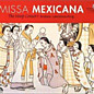 Review of Missa Mexicana