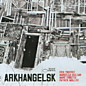 Review of Arkhangelsk