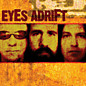 Review of Eyes Adrift