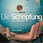 Review of Die Schöpfung (comp: René Jacobs; orch: Freiburger Barockorchester)