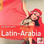 Review of The Rough Guide To Latin-Arabia