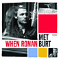 Review of When Ronan Met Burt