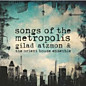 Review of Songs of the Metropolis