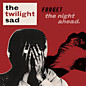 Review of Forget the Night Ahead