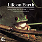 Review of Life on Earth: Music from the 1979 BBC TV series