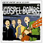 Review of Gospel Bombs