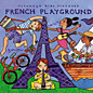 Review of Putumayo's French Playground