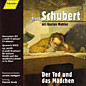 Review of Der Tod Und Das Madchen