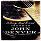 Review of A Song's Best Friend - The Very Best of John Denver