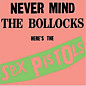 Review of Never Mind The Bollocks