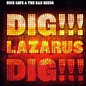Review of Dig, Lazarus Dig!!!