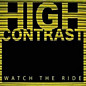 Review of Watch the Ride: High Contrast