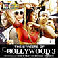 Review of The Streets of Bollywood 3 – Remixes by Rishi Rich, Hunterz, Kami K