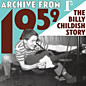 Review of Archive From 1959 - The Billy Childish Story