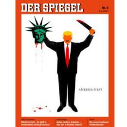 La portada de la revista Der Spiegel muestra una caricatura de Donald Trump con un traje, sin nariz ni ojos, sosteniendo la cabeza cortada de la Estatua de la Libertad en la mano derecha y un gran cuchillo ensangrentado en la mano izquierda. Escrito junto con las palabras: America First (Primero Estados Unidos).